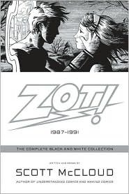 Zot!: The Complete Black-and-White Collection: 1987-1991 Cover Image